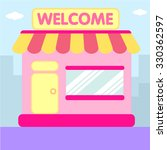 welcome shop store market... | Shutterstock .eps vector #330362597