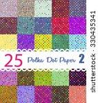 Polka Dot Paper. Set 2 Of 25...