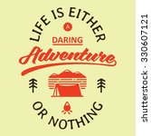 life is either a daring... | Shutterstock .eps vector #330607121