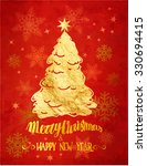merry christmas and happy new...   Shutterstock .eps vector #330694415