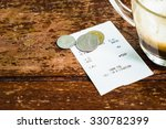 closeup coffee receipt and coin ... | Shutterstock . vector #330782399