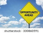 opportunity ahead road sign... | Shutterstock . vector #330860591