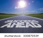 Small photo of Business concept road: success ahead