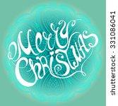 calligraphic merry christmas... | Shutterstock .eps vector #331086041