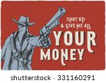 western poster with dangerous... | Shutterstock .eps vector #331160291