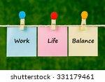 words of work life balance on...   Shutterstock . vector #331179461