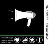 megaphone  loudspeaker icon.... | Shutterstock .eps vector #331318787