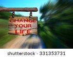 change your life motivational... | Shutterstock . vector #331353731