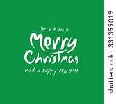 merry christmas hand letters. | Shutterstock .eps vector #331399019