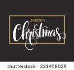 merry christmas lettering... | Shutterstock .eps vector #331458029