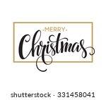 merry christmas lettering... | Shutterstock .eps vector #331458041