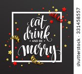 poster lettering eat drink and... | Shutterstock .eps vector #331458557