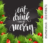 poster lettering eat drink and... | Shutterstock .eps vector #331458671