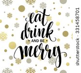 poster lettering eat drink and... | Shutterstock .eps vector #331458701