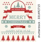 merry christmas and happy new... | Shutterstock .eps vector #331492715
