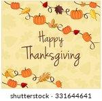 happy thanksgiving greeting... | Shutterstock .eps vector #331644641