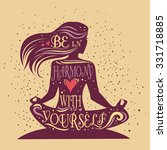 be in harmony with yourself.... | Shutterstock .eps vector #331718885