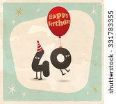 vintage style funny 40th... | Shutterstock .eps vector #331783355