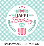 happy birthday card with... | Shutterstock .eps vector #331908539