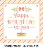 happy birthday card with... | Shutterstock .eps vector #331908545