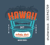65 hawaii aloha bar. handmade... | Shutterstock .eps vector #331942709