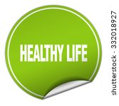 healthy life round green... | Shutterstock .eps vector #332018927