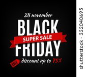 black friday sale inscription... | Shutterstock .eps vector #332040695
