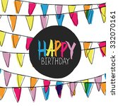 happy birthday lettering on... | Shutterstock .eps vector #332070161