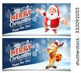 merry christmas banners  santa... | Shutterstock .eps vector #332092055