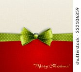 holiday background with green... | Shutterstock . vector #332106359