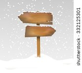 snowy wooden signpost in winter ... | Shutterstock .eps vector #332125301