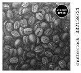coffee beans vintage pattern.... | Shutterstock .eps vector #332158721