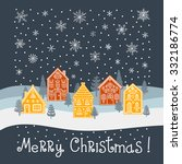 christmas card with houses ... | Shutterstock .eps vector #332186774