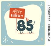 vintage style funny 85th... | Shutterstock .eps vector #332205377