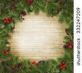 christmas fir branches and... | Shutterstock . vector #332247209