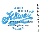 amazing surfing hawaii   home... | Shutterstock .eps vector #332291375