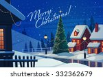 village at night. christmas... | Shutterstock .eps vector #332362679