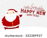 santa claus with merry... | Shutterstock .eps vector #332389937