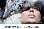 model dressed in fur. focus is... | Shutterstock . vector #332510501