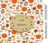 cute hand drawn doodle pattern... | Shutterstock .eps vector #332531987