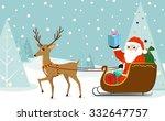 cute reindeer pulling santa... | Shutterstock .eps vector #332647757