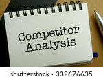 Competitor analysis memo written on a notebook with pen - stock photo