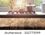 big wooden table and kitchen... | Shutterstock . vector #332775599
