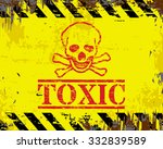 toxic skull and crossbones... | Shutterstock .eps vector #332839589