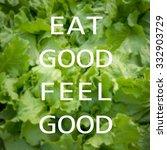 good quote on green vegetable...   Shutterstock . vector #332903729
