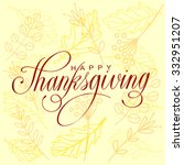 happy thanksgiving day vector... | Shutterstock .eps vector #332951207