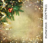christmas fir tree border over... | Shutterstock . vector #332979611