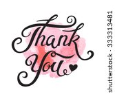 thank you hand drawn lettering... | Shutterstock .eps vector #333313481