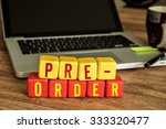 Pre Order Written On A Wooden...