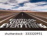 gratitude changes everything... | Shutterstock . vector #333320951